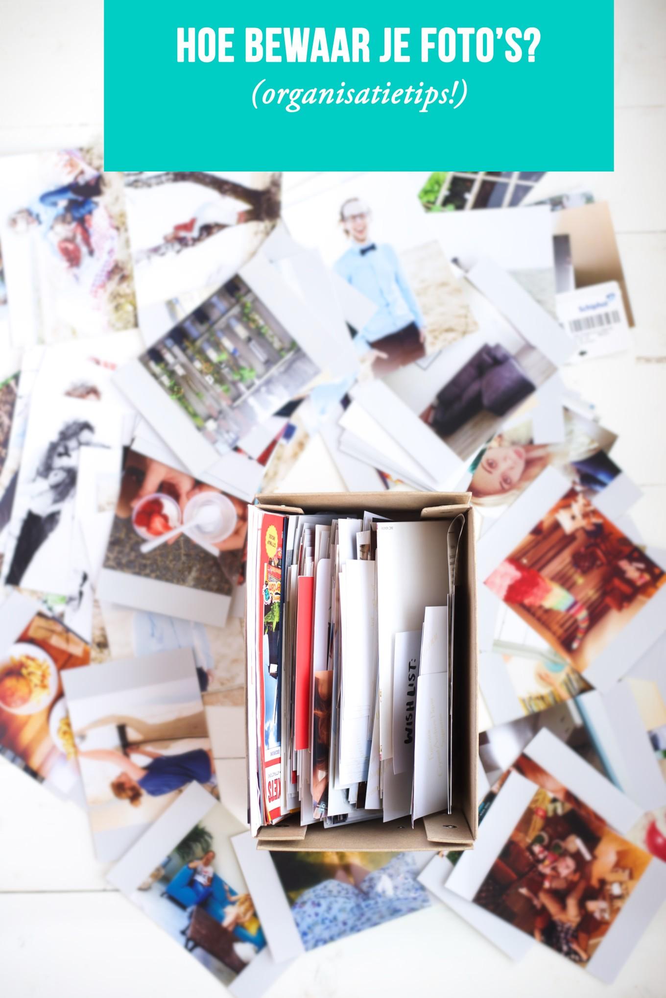 Tips om je foto's te bewaren!